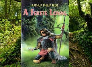 Arthur Philip Feist A fekete lovag