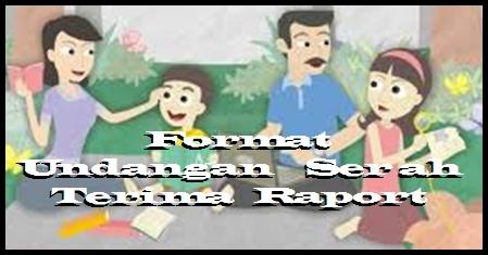 Contoh Format Undangan Pemberitahuan Orang Tua Siswa Untuk Pengambilan  Raport