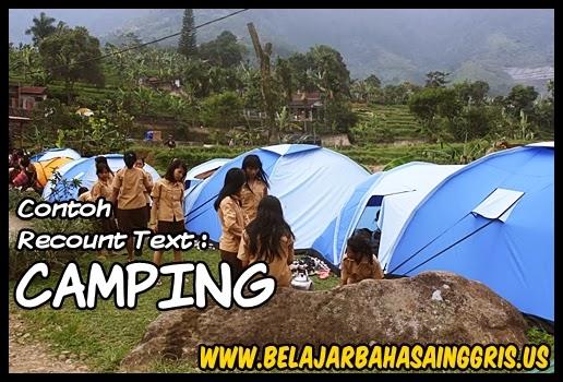 Contoh Recount Text : Camping | www.belajarbahasainggris.us