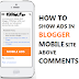 How To Show Ads Above Comments In Blogger Mobile Site