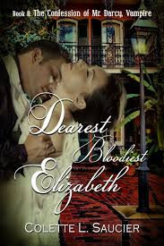 Book Cover: Dearest Bloodiest Elizabeth by Colette Saucier