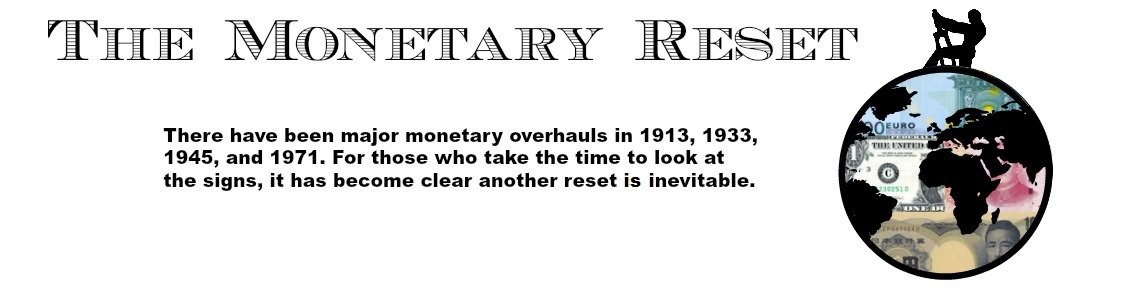 The Monetary Reset