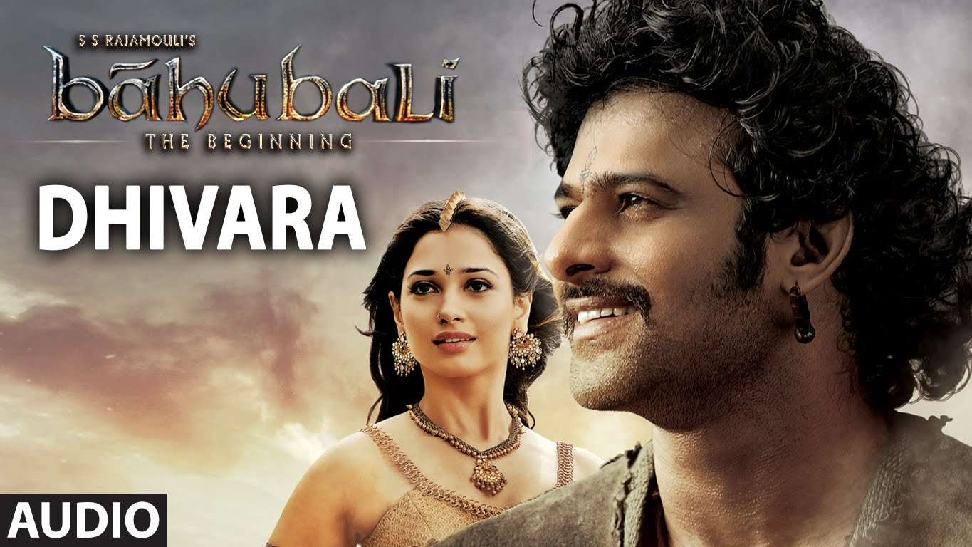 dhivara song lyrics – bahubali: the beginning (2015) movie | prabhas