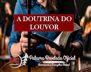 A DOUTRINA DO LOUVOR