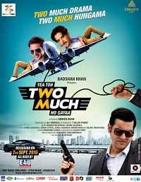 Download Yea Toh Two Much Ho Gayaa 2016 300mb