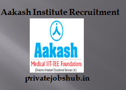 Aakash Institute Recruitment