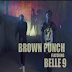 New Video | Brown Punch ft. Belle 9 - JEJE | Download