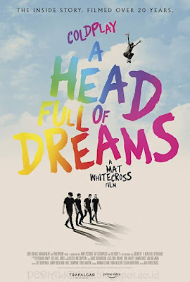 Sinopsis film Coldplay: A Head Full of Dreams (2018)