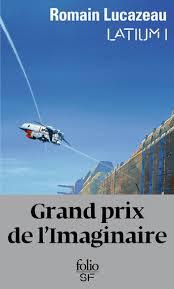 Latium de Romain Lucazeau a remporté le Grand Prix de l'Imaginaire