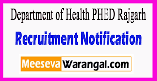 Department of Health PHED Rajgarh Recruitment Notification 2017 Last Date 20-07-2017