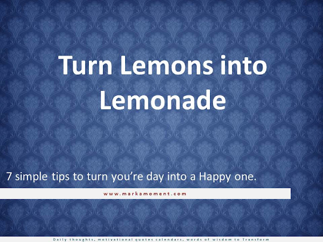 Turn Lemons into Lemonade, Turning Lemons into Lemonade, How To Turn Lemons Into Lemonade