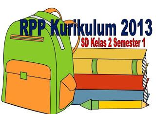 RPP Kurikulum 2013 Untuk SD/MI Kelas 2 Semester 1