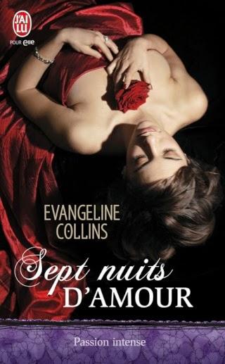 http://lachroniquedespassions.blogspot.fr/2014/07/sept-nuits-damour-devangeline-collins.html