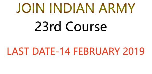JOIN INDIAN ARMY- 23rd course OCT 2019, Defence jobs, LLB recruitment, Indian Army recruitment 2019