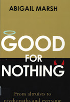 Good for nothing : From altruists to psychopaths and everyone in between