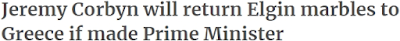 http://www.cityam.com/286821/jeremy-corbyn-return-elgin-marbles-greece-if-made-prime