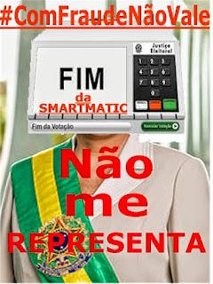 A FRAUDE NÃO ELEGE MAS, ANULA E ENVERGONHA A DEMOCRACIA !