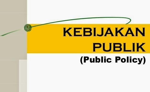 Pengertian Kebijakan Publik