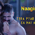 "Naagin 3 Title Song Lyrics - ""Tera pyar jeevan ka hai aaina"""