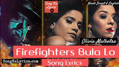 firefighters-bula-lo-lyrics-olivia-malhotra
