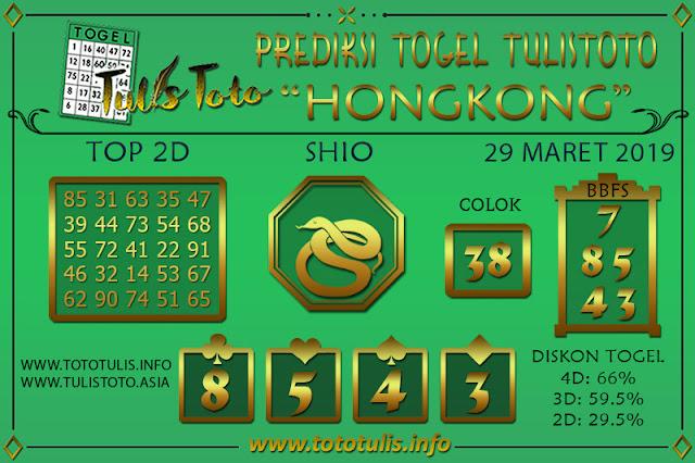 Prediksi Togel HONGKONG TULISTOTO 29 MARET 2019
