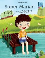 """""""Super Marian nad jeziorem"""" Barbara Wicher  - recenzja"""