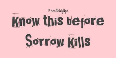 Know this before Sorrow Kills