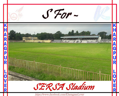Sersa Stadium, South Side, Kharagpur, West Bengal