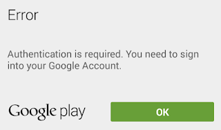 "Google play ""authentication is required"" error message screenshot"