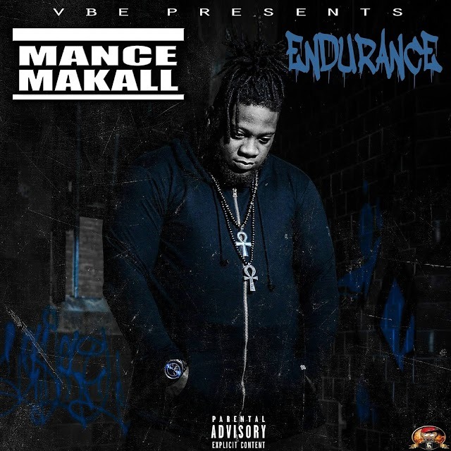 "Stream ""ENDURANCE"" album by Mance Makall on Spotify & Apple Music"