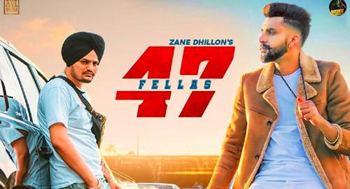 47-fellas-zane-dhillon-lyrics