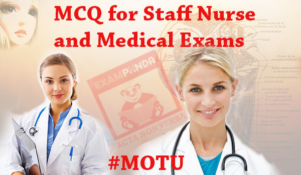 Staff Nurse and Medical Exam MCQ Objective Type Question Bank