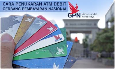 Cara Penukaran ATM Debit Gerbang Pembayaran Nasional | GPN