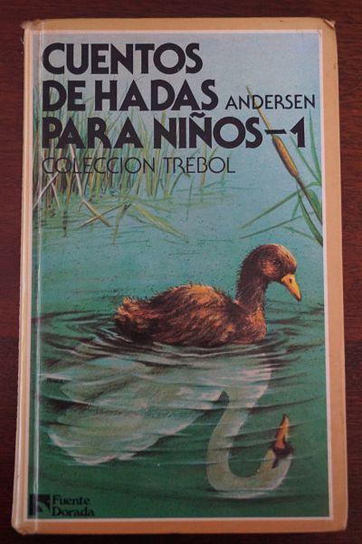 """""""Cuentos de hadas para niños"""", de Hans Christian Andersen. Editorial Fuente Dorada"""