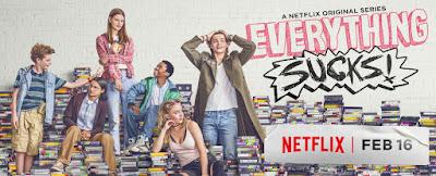 Everything Sucks Banner Poster