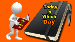 Today is which day - Daily date important in world wide