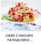 https://www.mniam-mniam.com.pl/2016/06/ucierane-ciasto-z-owocami-na-krupczatce.html