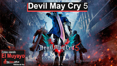 Devil May Cry 5 2019, el nuevo devil may cry que continua con la saga