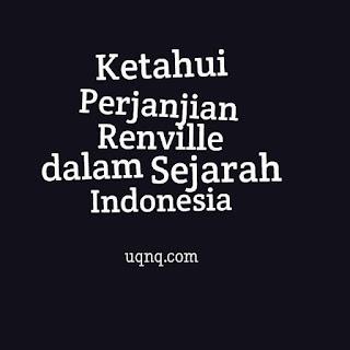 Ketahui Perjanjian Renville dalam Sejarah Indonesia