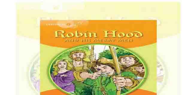 اسئلة قصة Robin Hood and his merry men للصف الرابع الابتدائى بالاجابات النموذجية 2020