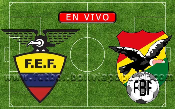【En Vivo】Ecuador vs. Bolivia - Amistoso