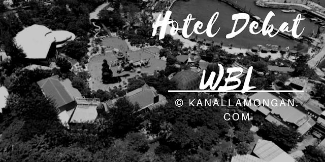 Hotel Dekat WBL