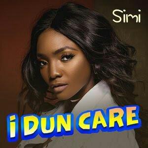 [LYRICS ENGLISH TRANSLATION AND MEANING]: Simi – I Dun Care