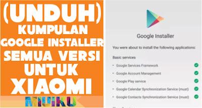 kumpulan google installer xiaomi