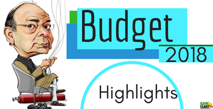 Union Budget (2018-19) Highlights