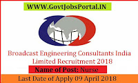 Broadcast Engineering Consultants India Limited Recruitment 2018– Nurse