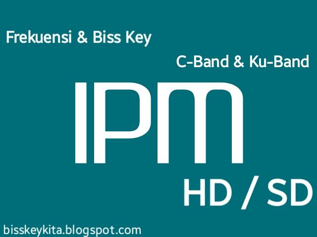 Daftar Frekuensi dan Biss Key IPM Terbaru 2018