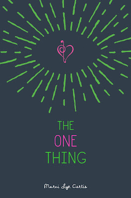 The One Thing by Marci Lyn Curtis book cover