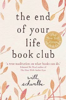 The End of Your Life Book Club by Will Schwalbe