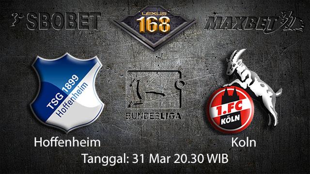 BOLA88 - PREDIKSI TARUHAN BOLA HOFFENHEIM VS KOLN 31 MARET 2018 ( GERMAN BUNDESLIGA )
